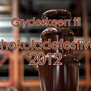 <b>En snak om chokolade - Chokoladefestival 2012</b>